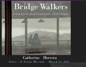 'Bridge Installation Portfolio Images,' 2011. Photo by Catherine Herrera 2011