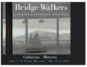 Bridge Walkers Installation