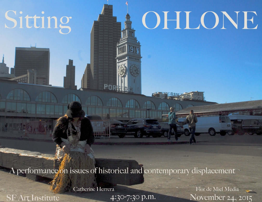 'Sitting Ohlone' title card, November 2015, San Francisco Art Institute, photo by Catherine Herrera, Intl CR Reserved. Contact for License.